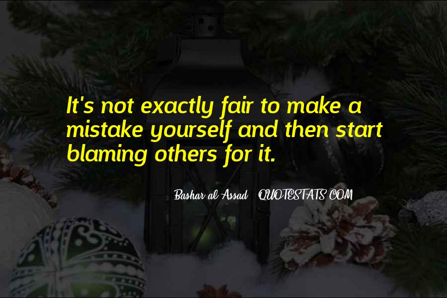 Quotes About Not Blaming Others #763869