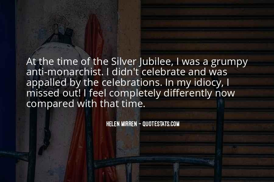 Quotes About Silver Jubilee #1639318