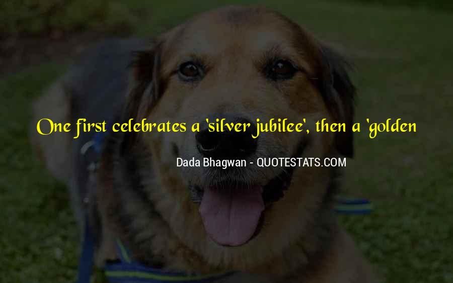 Quotes About Silver Jubilee #239419