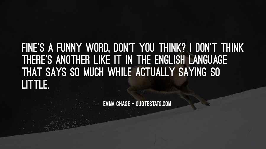 Quotes About Saying You're Fine #1600639