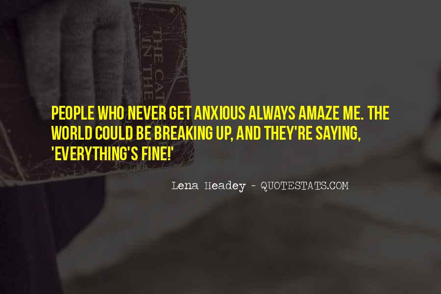 Quotes About Saying You're Fine #1651798