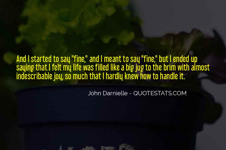 Quotes About Saying You're Fine #1815738