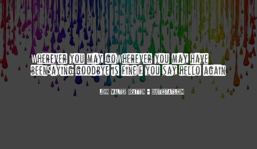 Quotes About Saying You're Fine #1827519