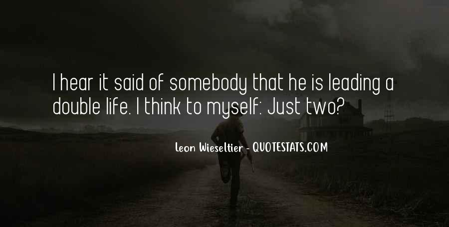 Quotes About Leading A Double Life #301588