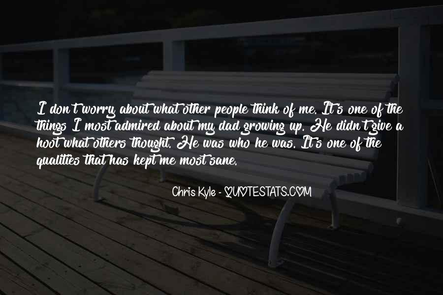 Quotes About What Others Think Of Me #259401
