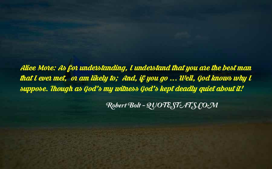 Quotes About God Knows Best #1047680