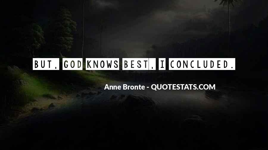 Quotes About God Knows Best #1286169