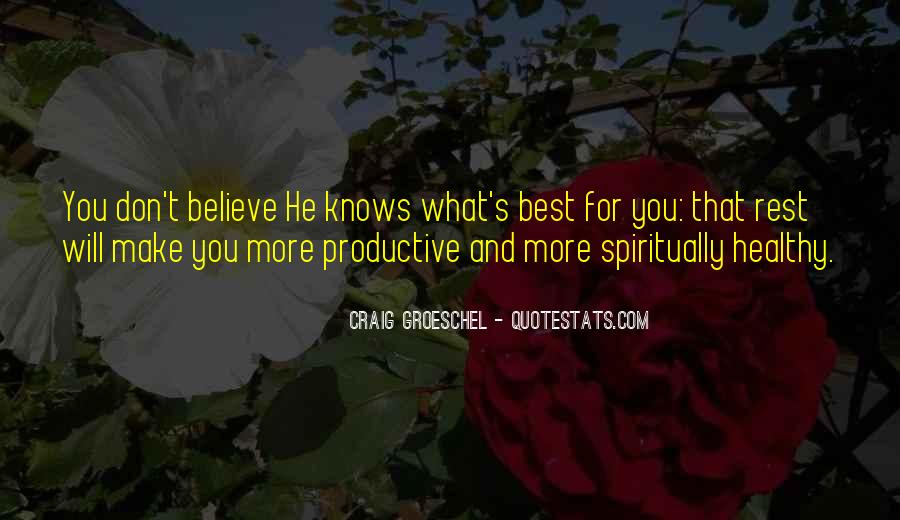Quotes About God Knows Best #1388268
