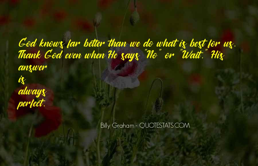 Quotes About God Knows Best #1395688