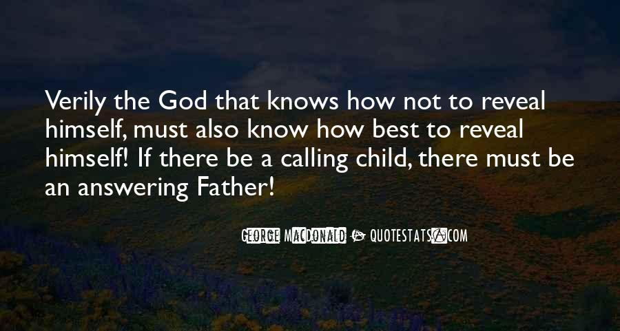Quotes About God Knows Best #1463957