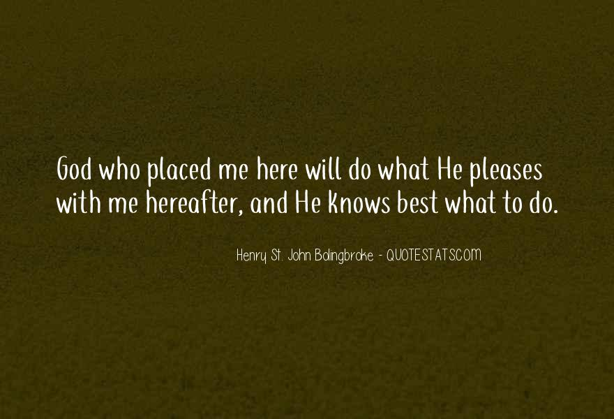 Quotes About God Knows Best #1843969
