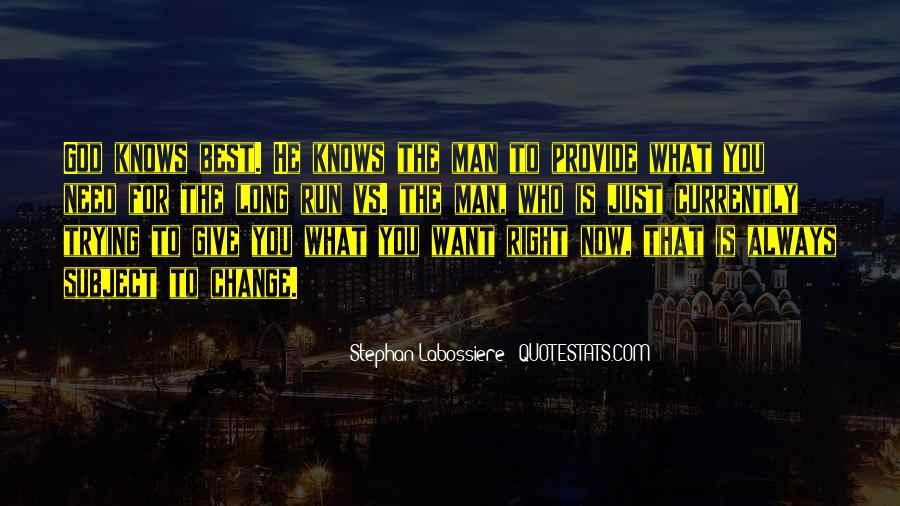 Quotes About God Knows Best #188202