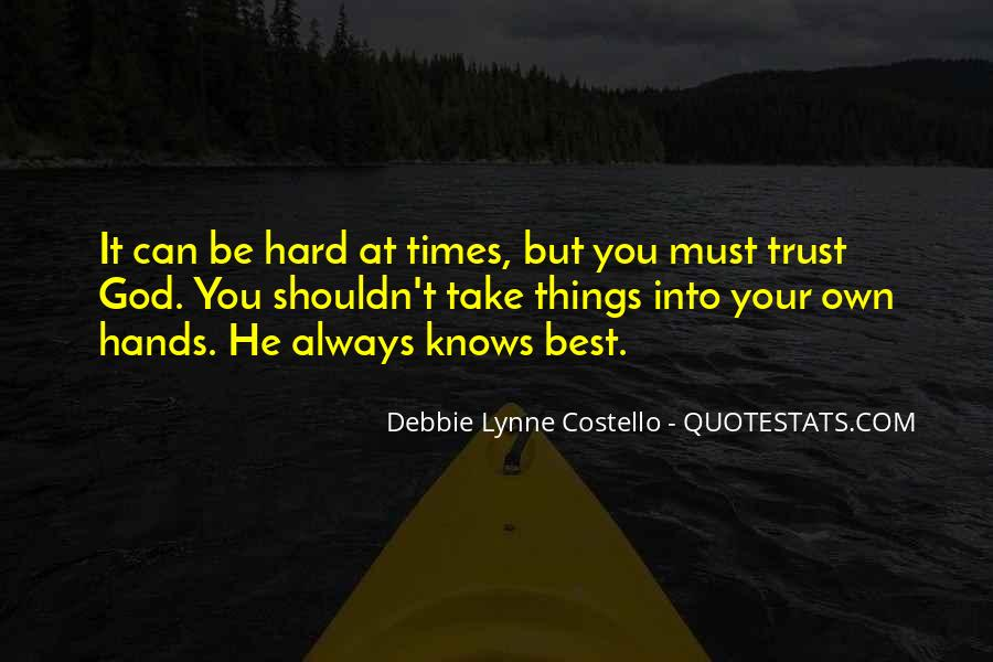 Quotes About God Knows Best #336874