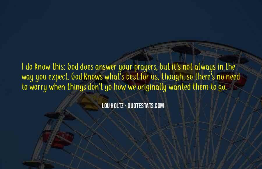 Quotes About God Knows Best #401776