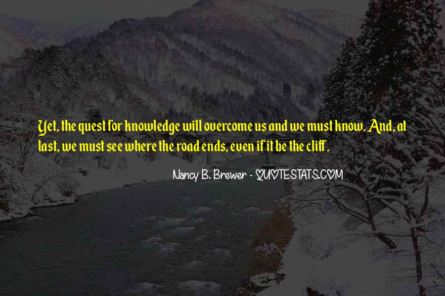 Quotes About Quest For Knowledge #1242745