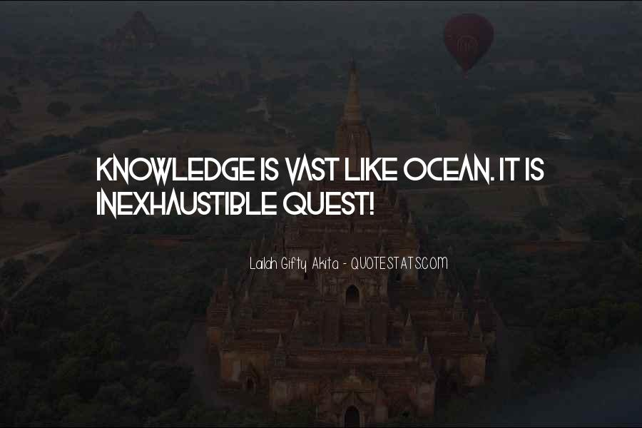 Quotes About Quest For Knowledge #1453170