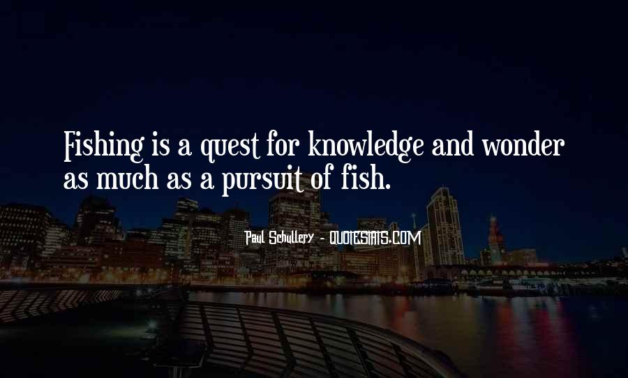 Quotes About Quest For Knowledge #1533964