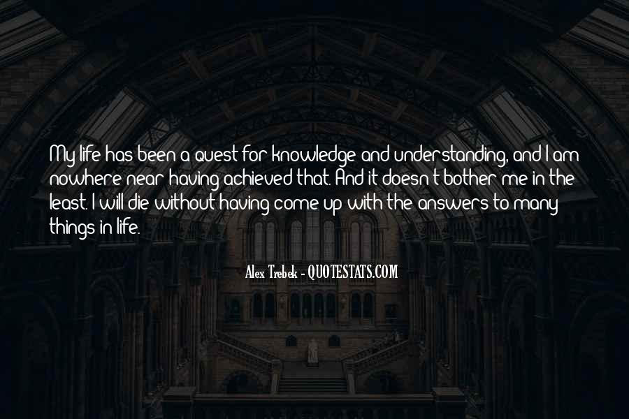 Quotes About Quest For Knowledge #534454
