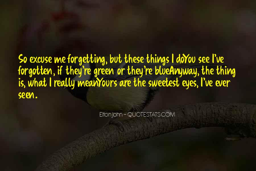 Quotes About Forgetting What Others Think #49629