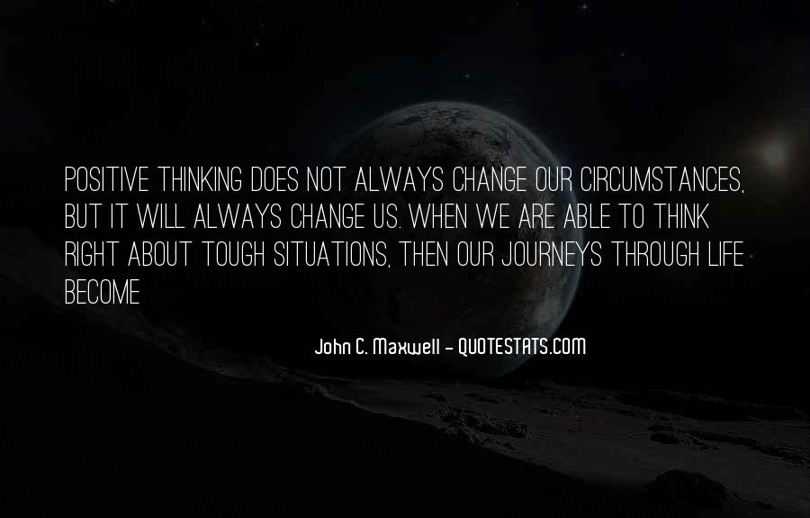 Quotes About Tough Journeys #557051