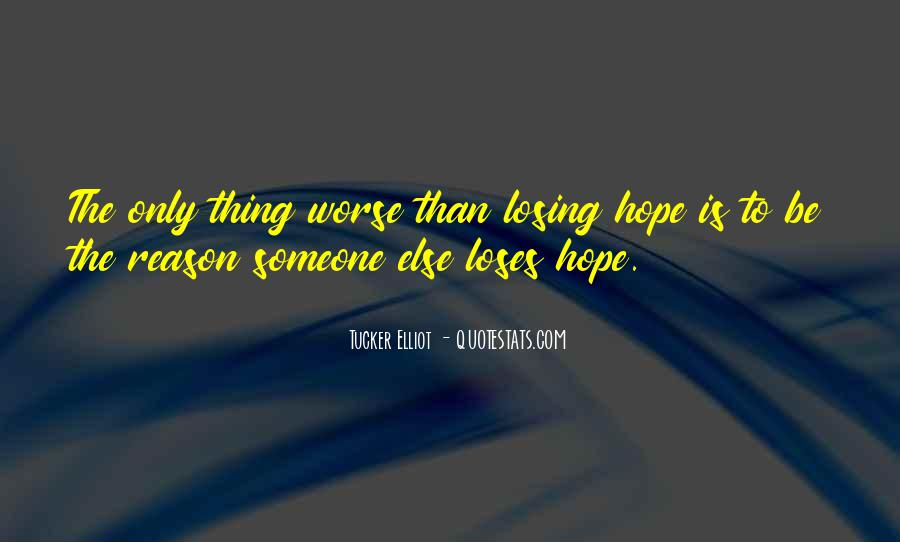 Quotes About Losing Hope In Someone #200692