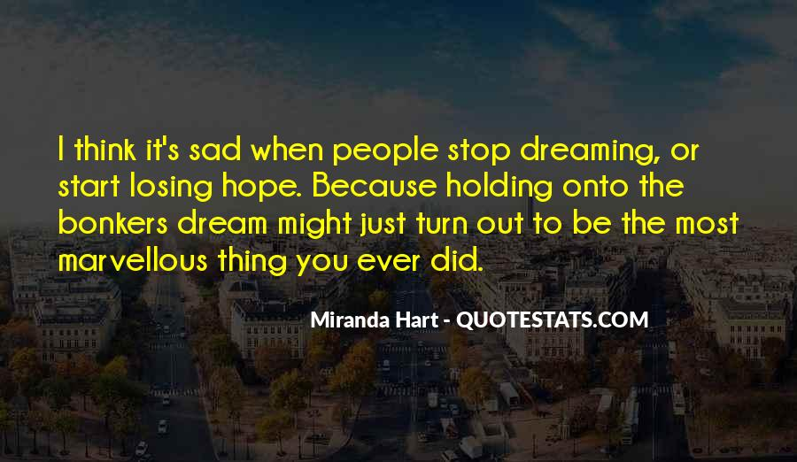 Quotes About Losing Hope In Someone #301812