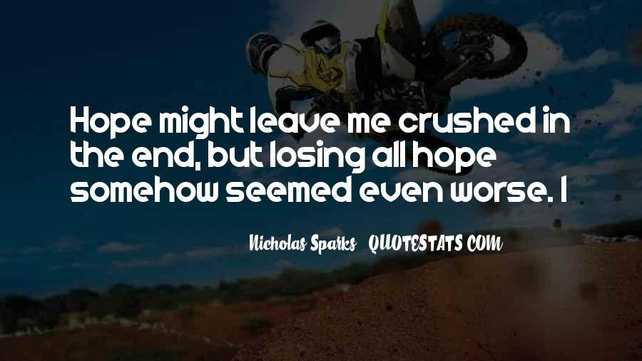 Quotes About Losing Hope In Someone #558431