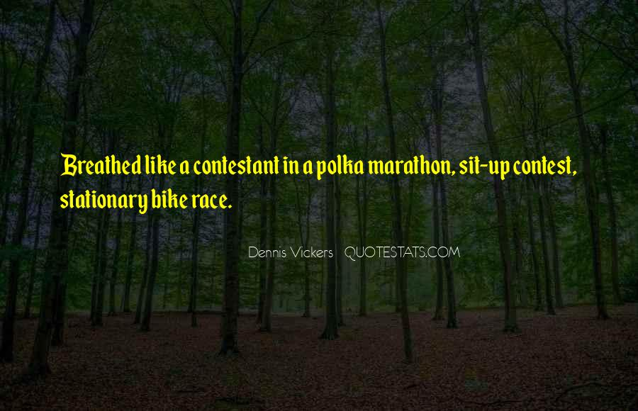 Quotes About Bike Race #662624