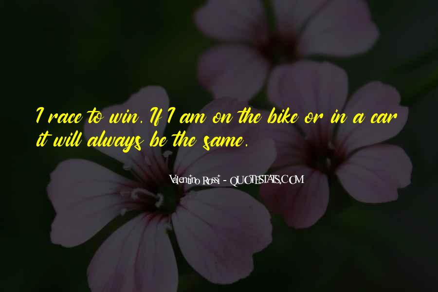 Quotes About Bike Race #94626