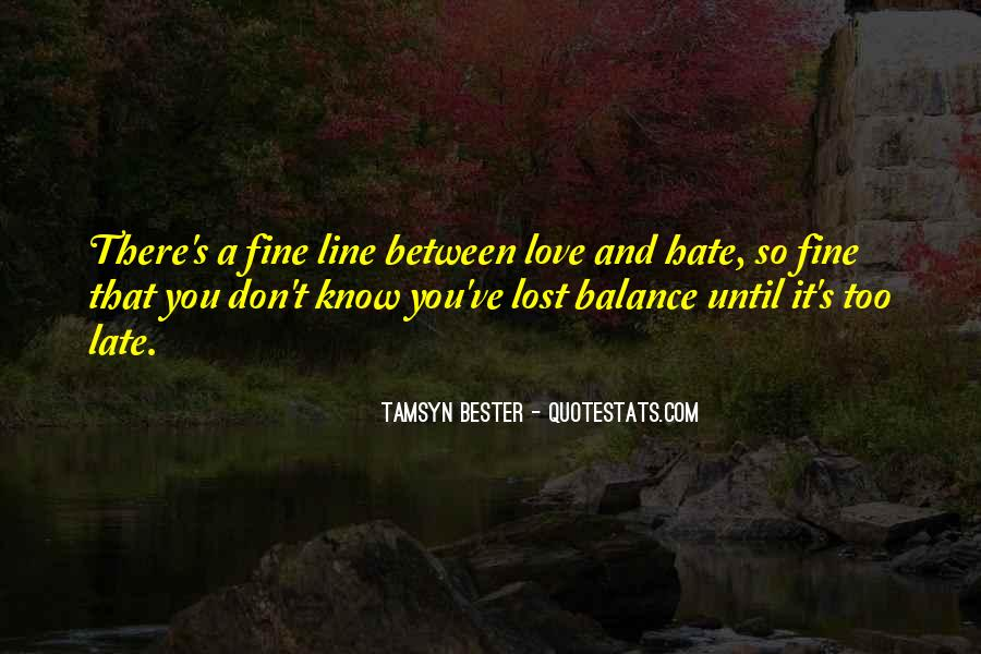 Quotes About Balance And Love #185783