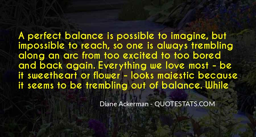 Quotes About Balance And Love #186333