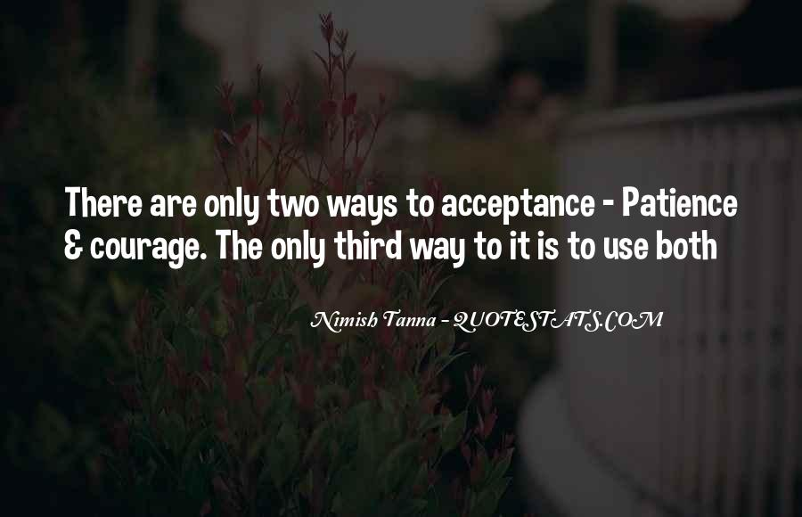 Quotes About Patience And Acceptance #1006813