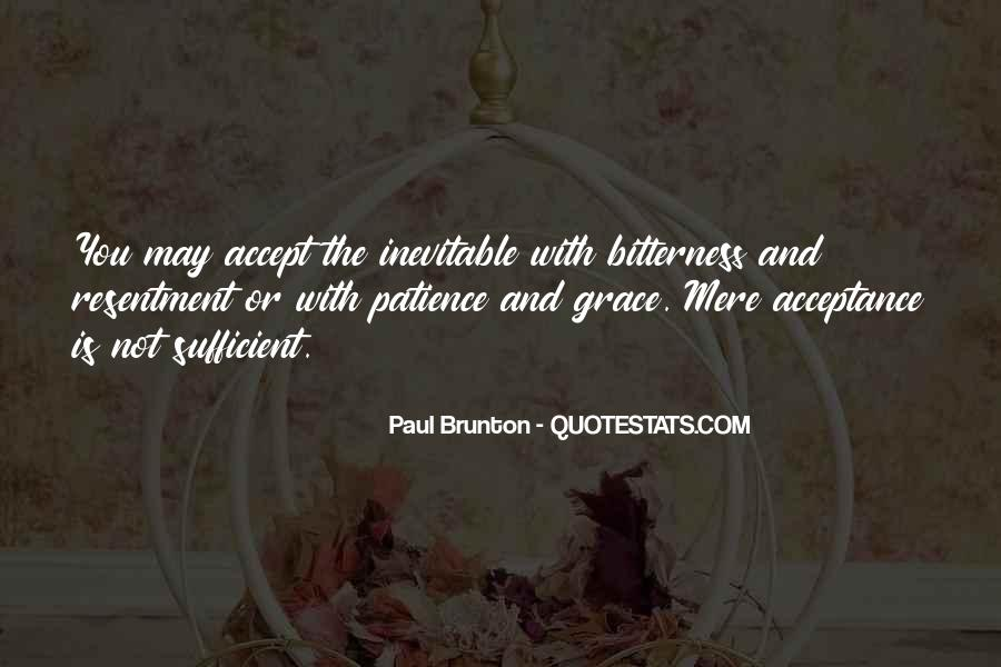 Quotes About Patience And Acceptance #1110941