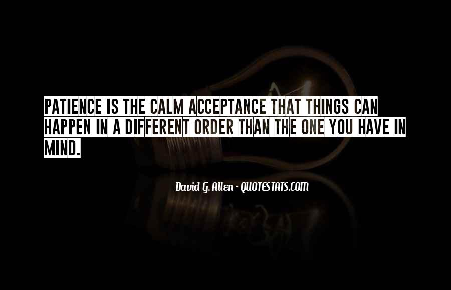Quotes About Patience And Acceptance #47733