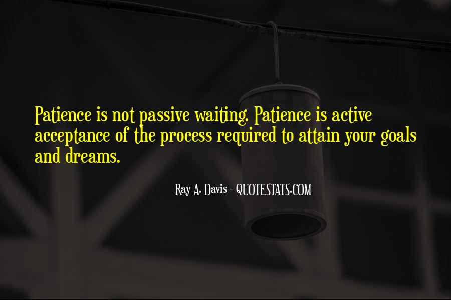 Quotes About Patience And Acceptance #585530