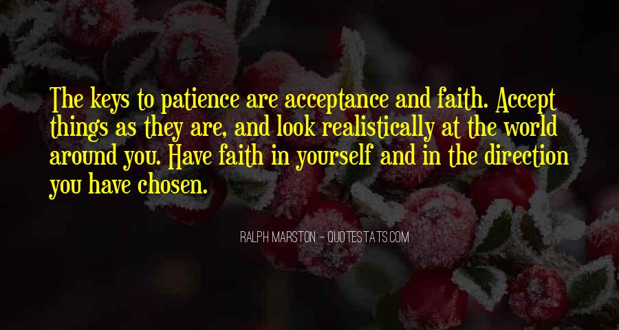 Quotes About Patience And Acceptance #635392
