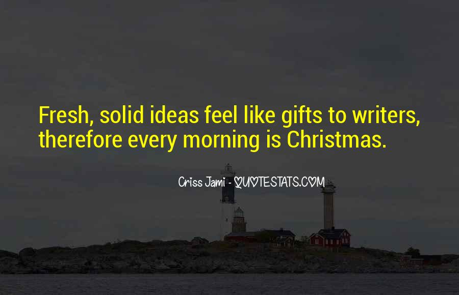 Quotes About Holiday Gifts #1807502