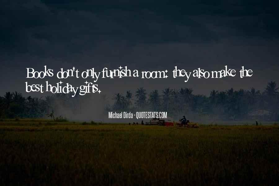Quotes About Holiday Gifts #1836611
