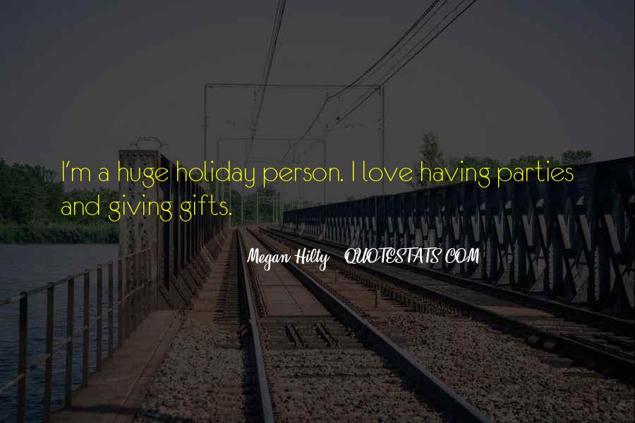 Quotes About Holiday Gifts #369636