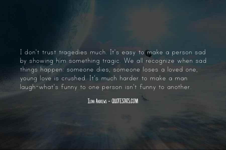 Quotes About How Love Isn't Easy #1286130