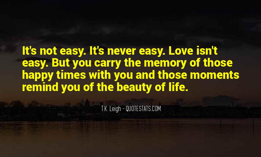 Quotes About How Love Isn't Easy #389269