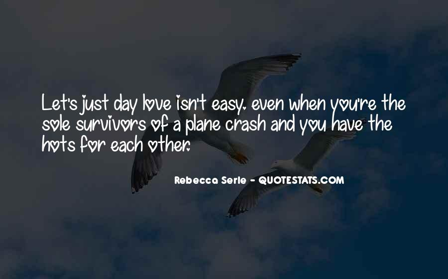 Quotes About How Love Isn't Easy #81904