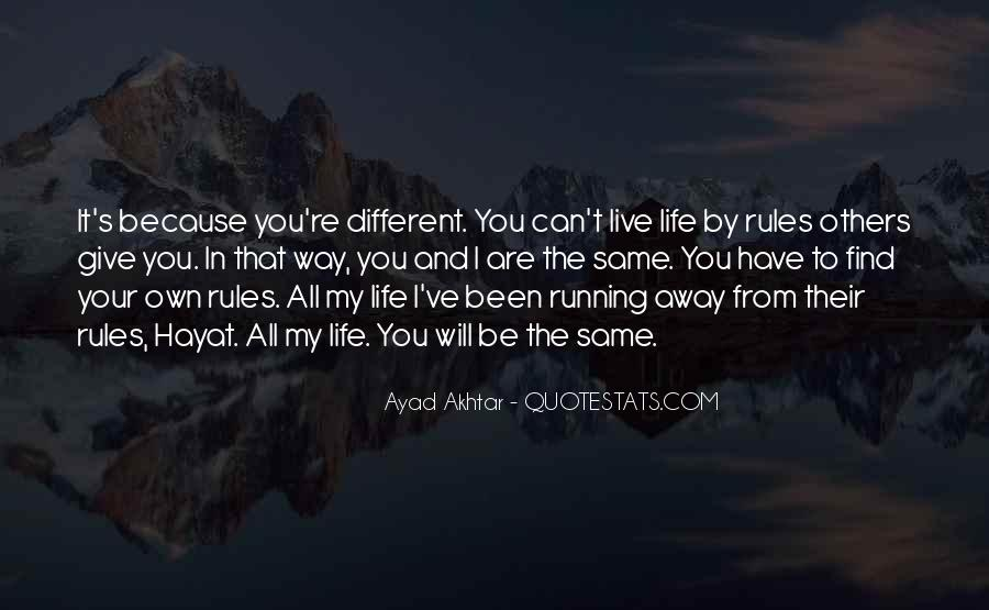 Quotes About My Life My Rules #1368696
