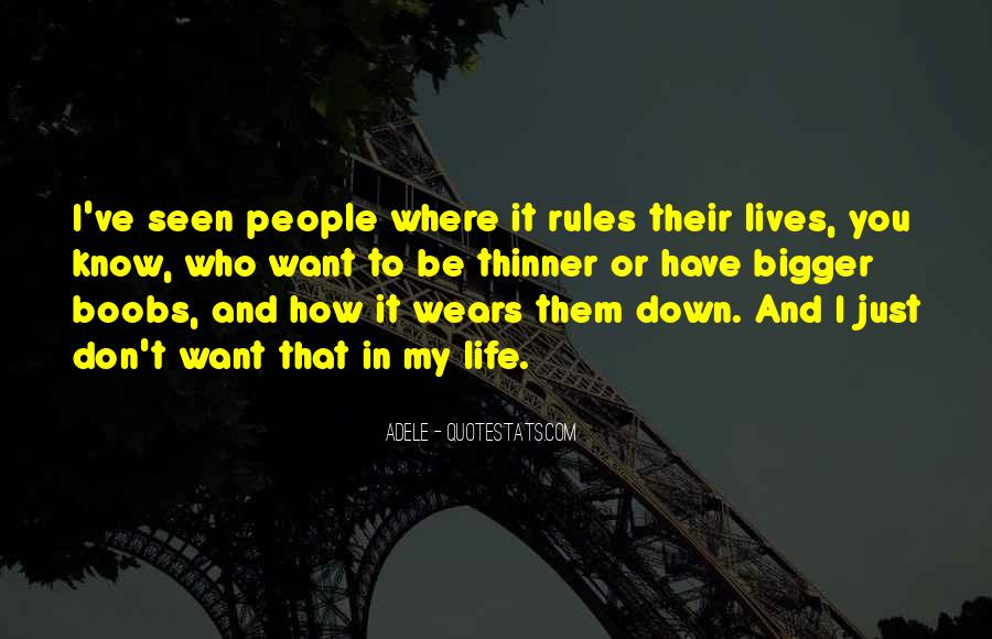 Quotes About My Life My Rules #583893