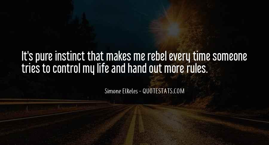 Quotes About My Life My Rules #642032