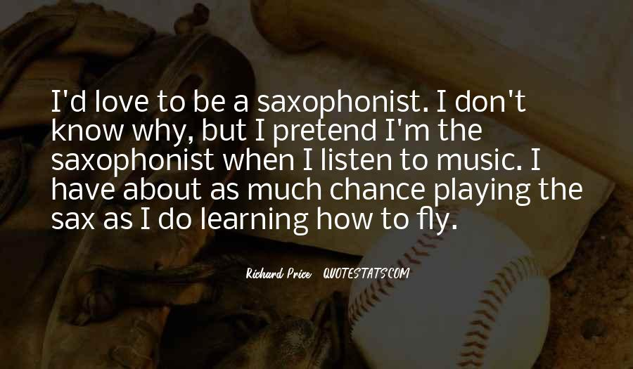 Quotes About Sax #1196691