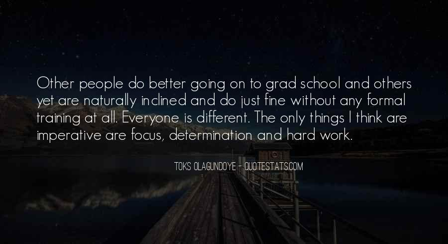 Quotes About Determination In School #1204274