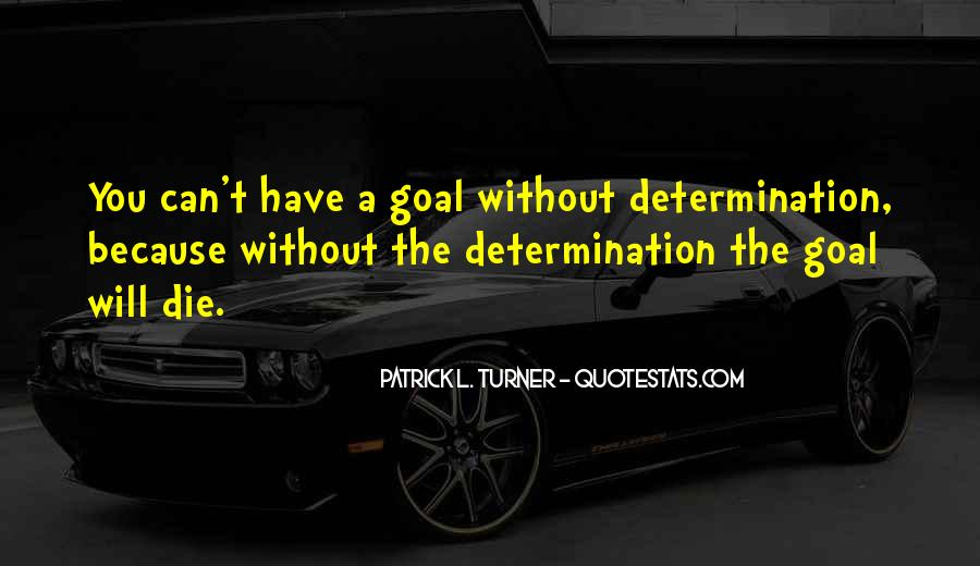 Quotes About Determination In School #1323303