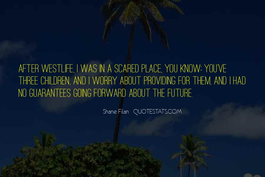 Quotes About Westlife #1624390