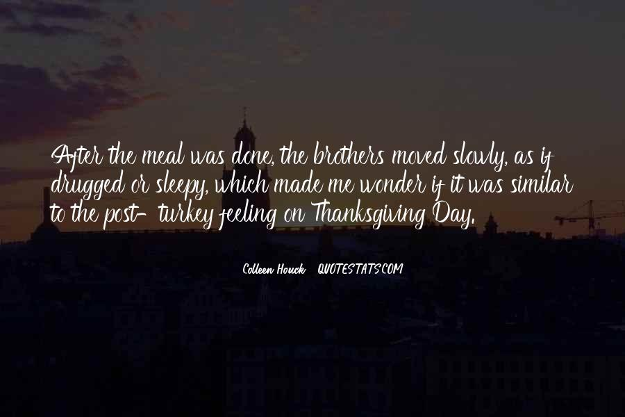 Quotes About Turkey Day #1855204